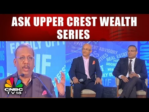 ASK Upper Crest Wealth Series || Need for a Professional Wealth Manager || CNBC TV18