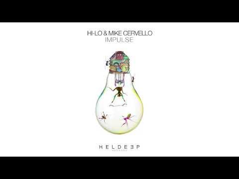 HI-LO & Mike Cervello - Impulse (Official Audio)