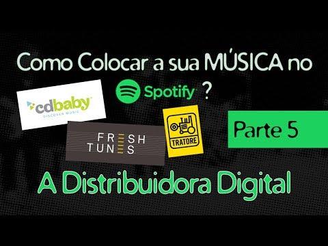 A Distribuidora Digital - Como Colocar A Sua Música No Spotify - Episódio 05