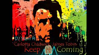 DJ Stam ft  Carlotta Chadwick, James Tobin   Keep It Coming (DJ Stam Beach Party Remix)