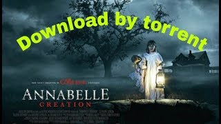 how to download Annabelle Creation movie from torrent......