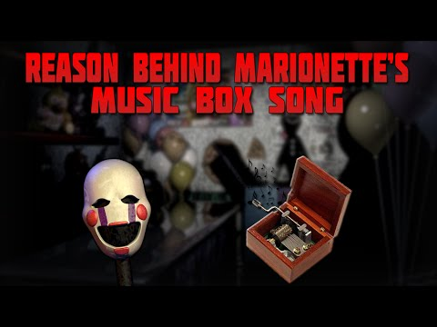 The Marionette And The Music Box Music Box Song Fnaf