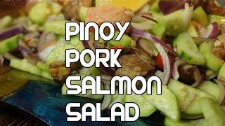 Sinuglaw Recipe - Pinoy Pork Salmon Salad Tagalog Video