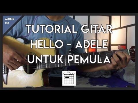 Tutorial Gitar (ADELE - HELLO) Kunci dan Genjrenganuntuk pemula