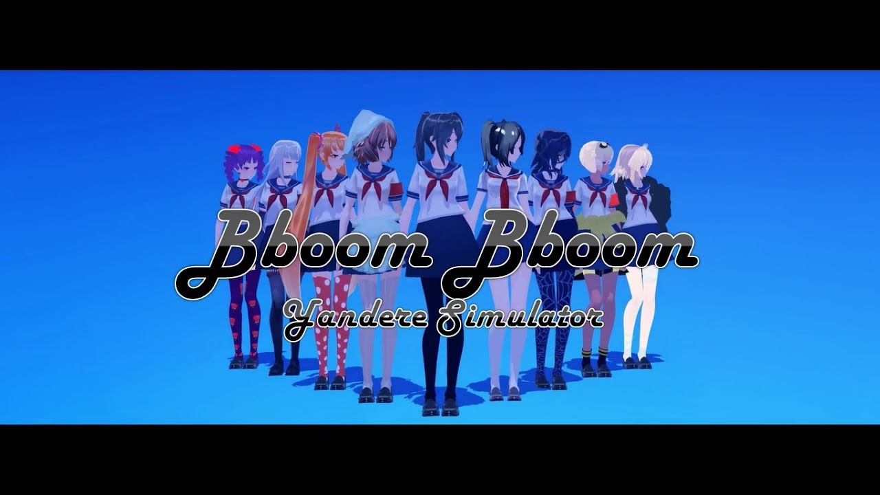 Download Bboom Bboom M.V Cover - Yandere Simulator