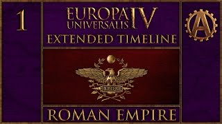 EUIV Extended Timeline The Roman Empire 1