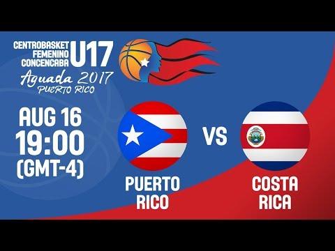 Puerto Rico v Costa Rica - Full Game - Centrobasket U17 Women's Championship 2017