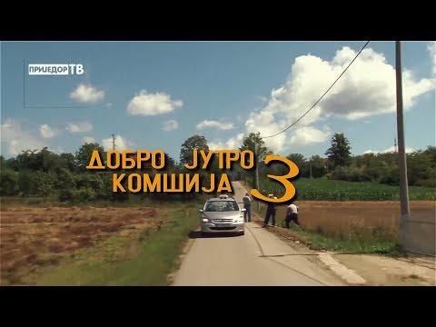 DOBRO JUTRO KOMSIJA 3 (DOMACI IGRANI FILM)
