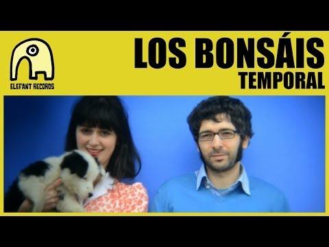 LOS BONSÁIS - Temporal [Official]