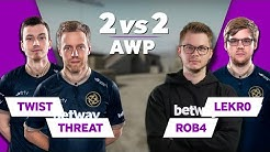 NiP CS:GO 2vs2 AWP | ft twist, THREAT, Lekr0 and Rob4