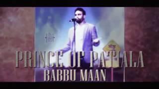 BABBU MAAN - PRINCE OF PATIALA   Babbu Maan   Punjabi Song 2017