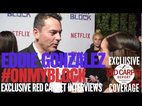 "Eddie Gonzalez, director, interview at Premiere of Netflix's new comedy ""On My Block"" #OnMyBlock"