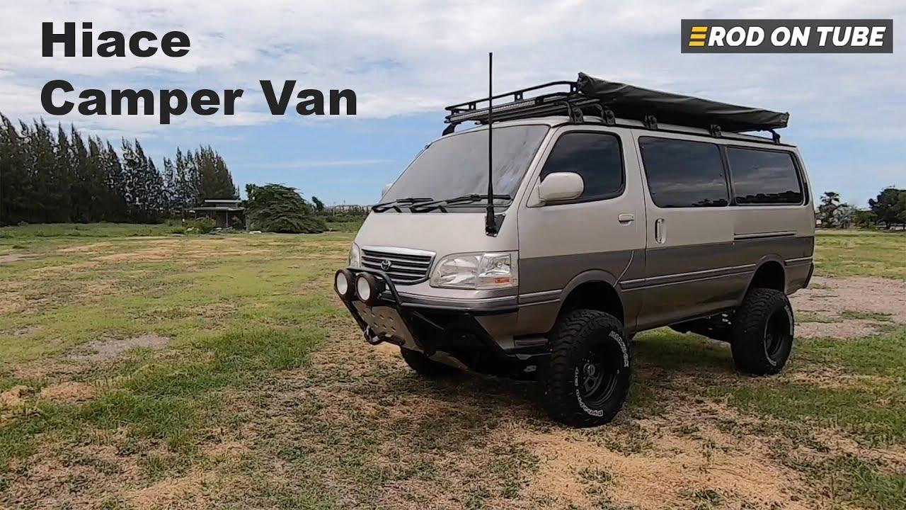Hiace Camper Van แปลงจากขับสองเป็นขับสี่ ยกสูง 4 นิ้ว พร้อมออกทริปกินลมชมดาว - Rod On Tube