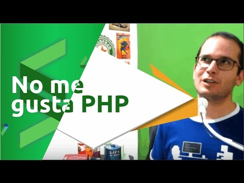 Por qué no me gusta PHP