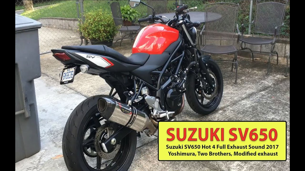 Suzuki Sv650 Hot 4 Full Exhaust Sound 2017 Yoshimura Two Brothers Modified