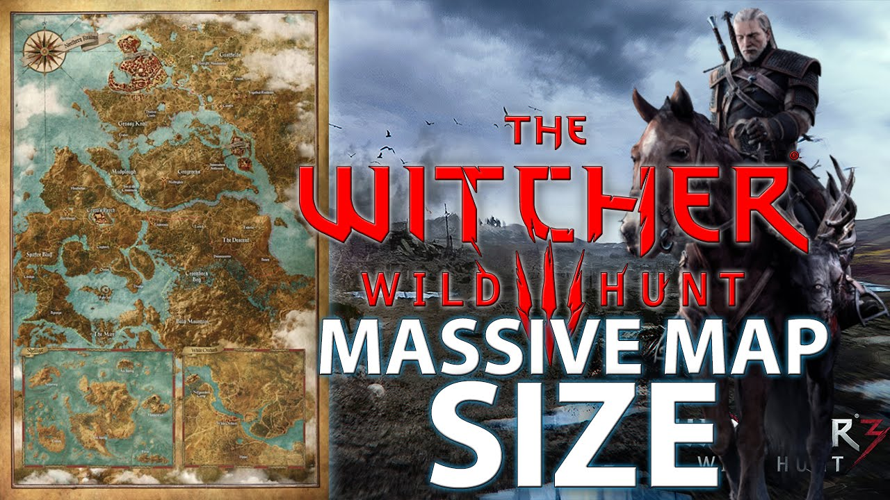 The Witcher 3: Wild Hunt MAP SIZE - YouTube