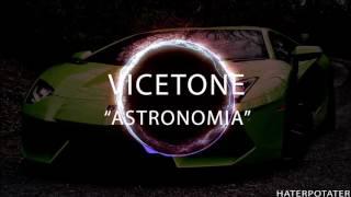 Vicetone Astronomia.mp3