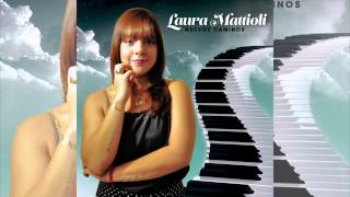 Laura Mattioli - Caso Perdido