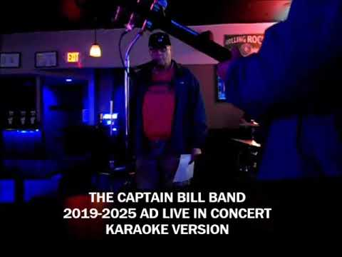 The Captain Bill Band 2020-2025 Ad Live - Like to Do, the ...