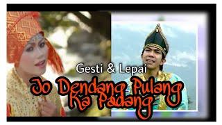 Jo Dendang Pulang ka Padang