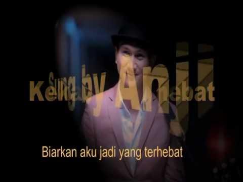 Kekasih Terhebat-Anji (Lyrics on screen)