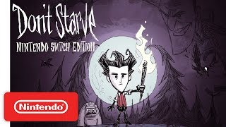 Don't Starve: Nintendo Switch Edition Announcement & Release Date Trailer -  Nintendo Switch
