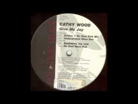 Cathy Wood - Give Me Joy (Underground Mass Dub)