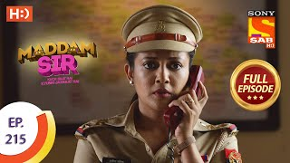 Maddam Sir - Ep 215 - Full Episode - 7th April, 2021