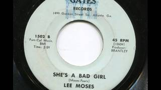LEE MOSES - She's a bad girl - GATES