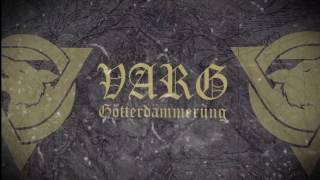 Video VARG - Götterdämmerung (Official Lyric Video) | Napalm Records download MP3, 3GP, MP4, WEBM, AVI, FLV Desember 2017