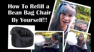 How To Refill a Big Joe Bean Bag Chair By Yourself!! (Bonus: How NOT To Refill a Bean Bag Chair)