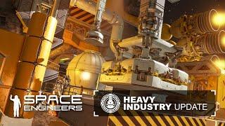 Space Engineers: Update 1.199 - Heavy Industry