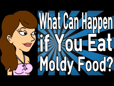 What Will Happen If You Eat Moldy Food