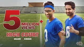 High Court - Shashi Khushi | Official Music Video