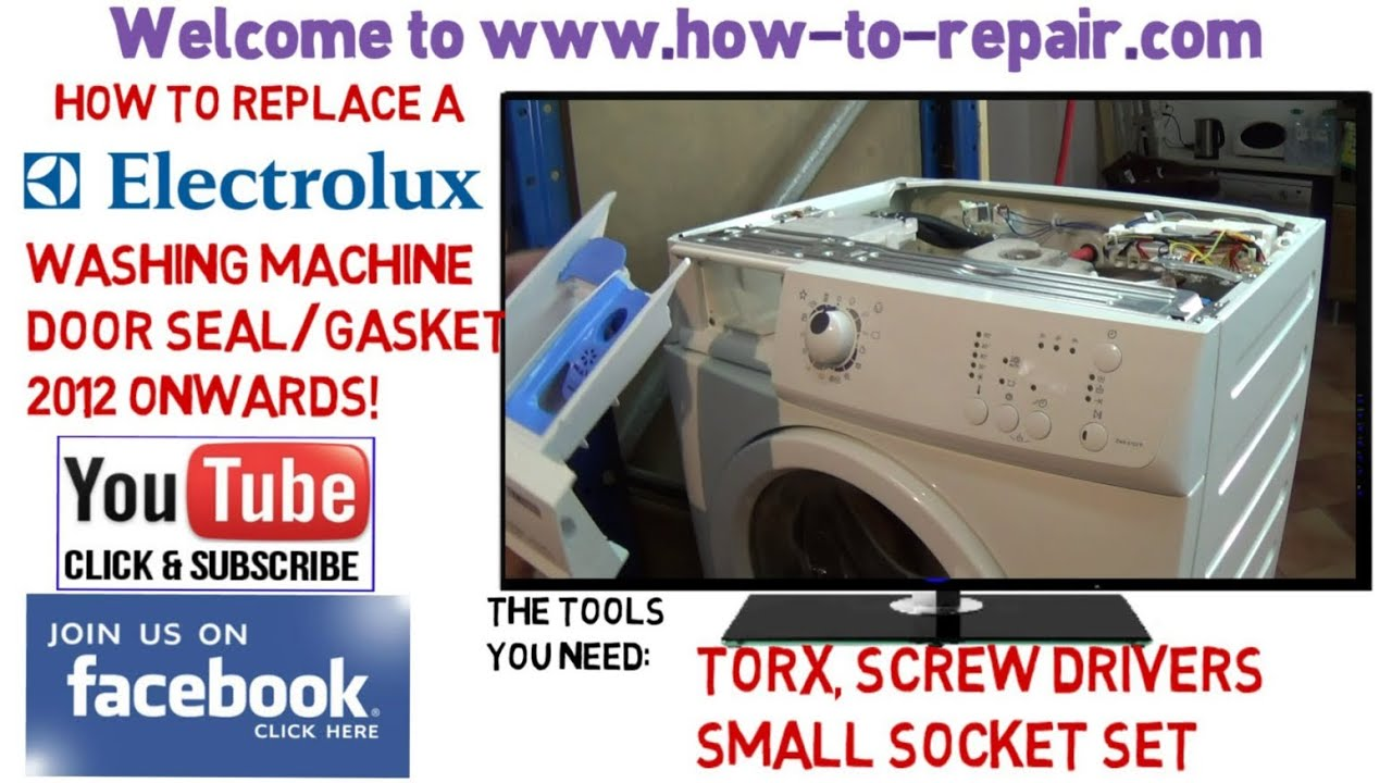 how to replace electrolux washing machine door seal 2012 onwards rh youtube com