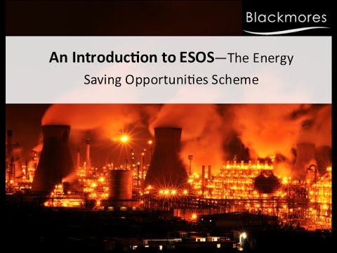 An Introduction to ESOS The Energy Saving Opportunities Scheme Webinar