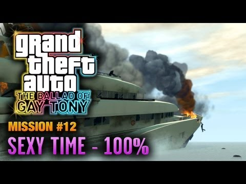 GTA: The Ballad Of Gay Tony - Mission #12 - Sexy Time [100%] (1080p)
