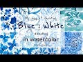 Blue & White Watercolor Doodles - Sampler with 8 paintings (Real time)