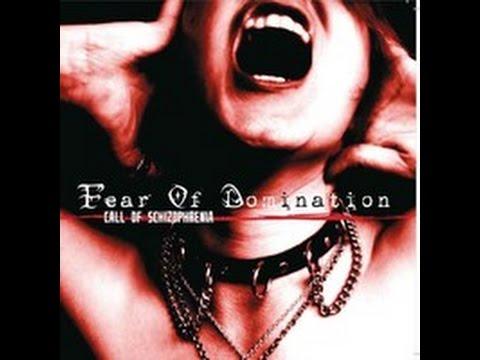 Fear Of Domination - Call Of Schizophrenia [Full Album]