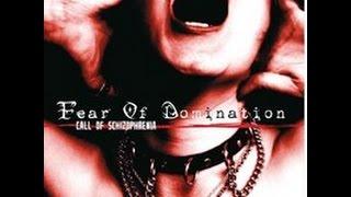Fear Of Domination Call Of Schizophrenia Full Album