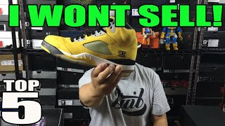 TOP 5 SNEAKERS I WON'T SELL! #Top5Tuesday