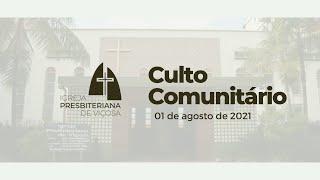 Culto Comunitário IPV (01/08/2021)