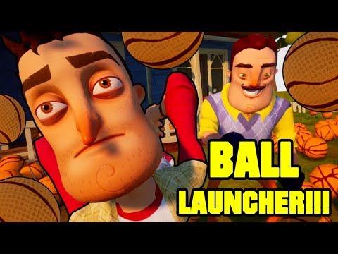 HELLO NEIGHBOR BALL LAUNCHER!!!