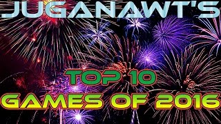 My Top 10 Games of 2016!