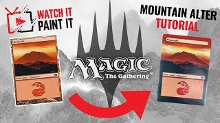 Magic the Gathering - Basic Mountain Alter Beginners Tutorial