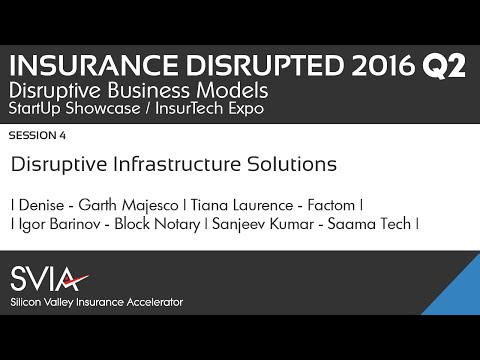 Disruptive Infrastructure Solutions / Insurance Disrupted Q2 2016