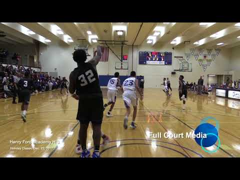 Henry Ford Academy H.S 2017 Holiday Classic