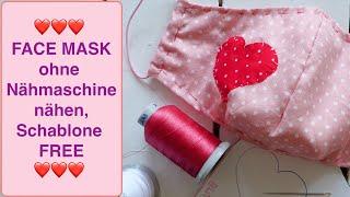 FACE MASK ohne Nähmaschine nähen, Behelfs- Atemschutzmaske Mundschutz selber nähen, Schablone FREE