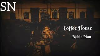 Coffee House || sa re ga ma pa || by Nobel man