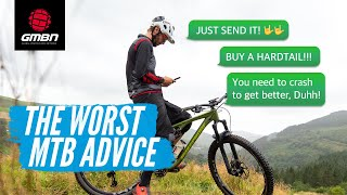 The Worst Mountain Bike Advice We Have Ever Heard | MTB What Not To Do